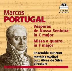 Marcos Portugal - Portugal: Choral Music: Vesperas De Nossa Senhora & Missa a Quatro