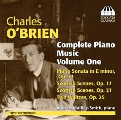 Warren Mailley-Smith - O'Brien: Complete Piano Music: Vol. 1