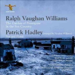 Patrick Hadley - Vaughan Williams: Garden of Proserpine, In The Fen Country, The Captain's Apprentice/Hadley: Fen and Flood