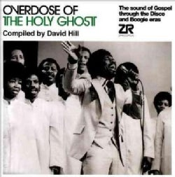 David Hill - Overdose Of The Holy Ghost