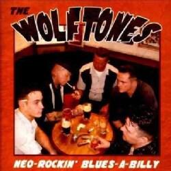 Wolftones - Neo-Rockin' Blues-A-Billy