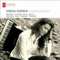 Ksenija Sidorova - Ksenija Sidorova: Classical Accordion