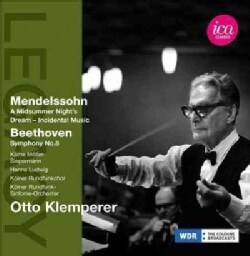 Felix Bartholdy Mendelssohn - Mendelssohn/Beethoven: ICA Classics Legacy