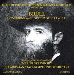 Marius Stravinsky - Brull: Music of 19th Century Jewish German Composers: Vol. 2