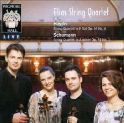 Elias String Quartet - Haydn/Schumann: String Quartet, Op. 64, No. 6/Schumann; String Quartet, Op. 41, No. 1