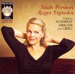Roger Vignoles - Songs by Schubert, Sibelius and Grieg