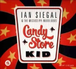 Ian & Mississippi Mudbloods Siegal - Candy Store Kid
