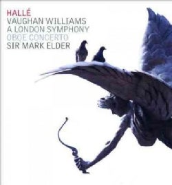Halle Orchestra - Vaughan Williams: A London Symphony