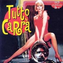 Raffaella Carra - Tutto Carra