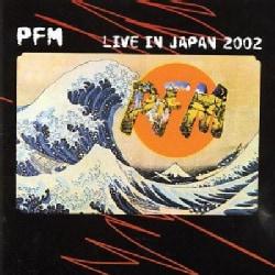 Pfm - Live In Japan