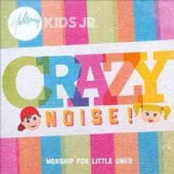 Hillsong Kids Jr. - Crazy Noise