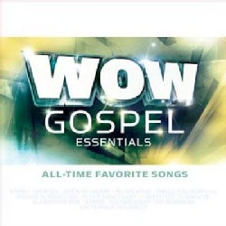 Various - Wow Gospel Essentials: All Time Favorite Songs