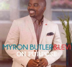 Butler And Levi Myron - On Purpose