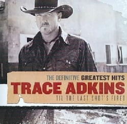 Trace Adkins - Definitive Greatest Hits