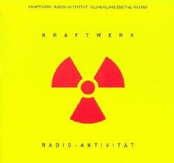 Kraftwerk - Radio Aktivitat (German)
