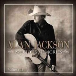 Alan Jackson - Precious Memories: Vol. II