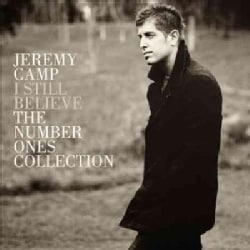 Jeremy Camp - I Still Believe: #1's Collection