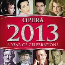 Various - Opera 2013