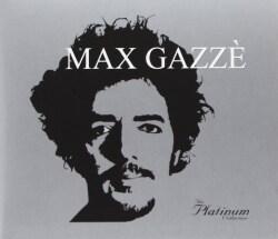 MAX GAZZE - PLATINUM COLLECTION
