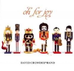 David Band Crowder - Oh For Joy