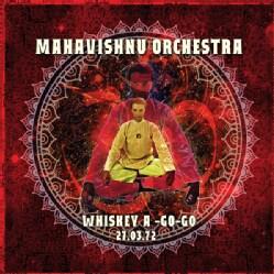 Mahavishnu Orchestra - Whiskey A-Go-Go, 27 March 1972