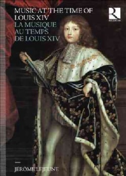Various - Music at the Time of Louis XIV