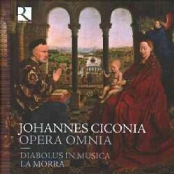 La Morra - Ciconia: Complete Works