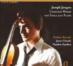 Nathan Braude - Jongen: Complete Works for Viola and Piano