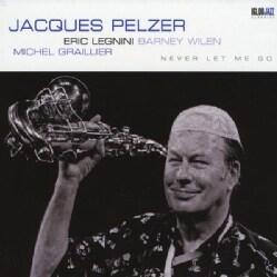 Jacques Pelzer - Never Let Me Go