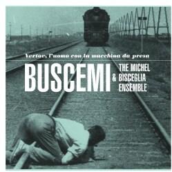 Michel Ensemble Bisceglia - Vertov, L'Uomo Con La Macchina Da Presa (OST)