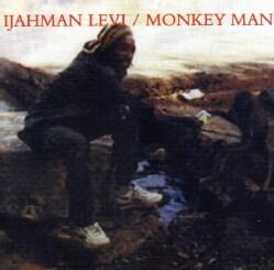 I Jahman Levi - Monkey Man
