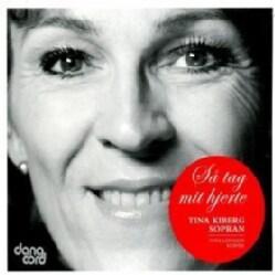Tina Kilberg - Sa Tag Mit Hjerte