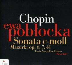 Ewa Poblocka - Chopin: Sonata, Mazurkas