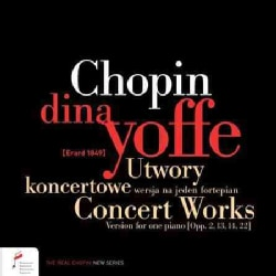Dina Yoffe - Chopin: Concert Works