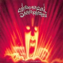 Chronical Diarrhoea - The Last Judgement/Salomo Says