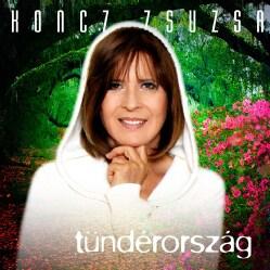 Zsuzsa Koncz - Tunderorszag