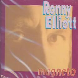 Ronny Elliott - Magneto