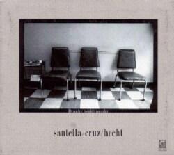 Santella Cruz Hecht Jazz Trio - Drunky Honky Monky