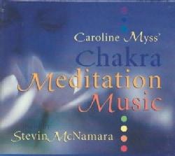 Caroline Myss - Caroline Myss' Chakra Meditation Music