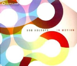 Bob Holroyd - In Motion