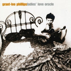 Grant-Lee Phillips - Ladies Love Oracle