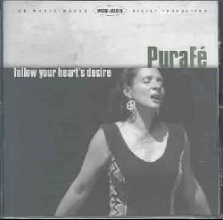 Pura Fe - Follow Your Heart's Desire