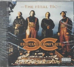 Crucial Conflict - Final Tic (Parental Advisory)