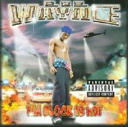 Lil Wayne - Tha Block Is Hot (Parental Advisory)