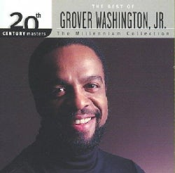 Grover Jr Washington - 20th Century Masters- The Millennium Collection: The Best of Grover Washington Jr.