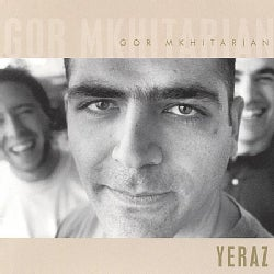 GOR MKHITARIAN - YERAZ