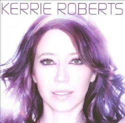 Kerrie Roberts - Kerrie Roberts