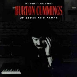Burton Cummings - Up Close & Alone