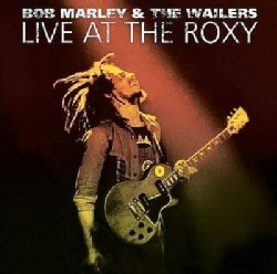 Bob Marley - Live at the Roxy-The Complete Concert