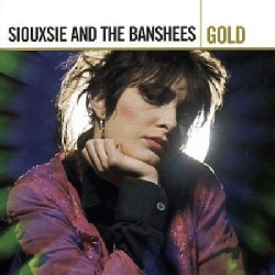 Siouxsie & The Banshees - Gold
